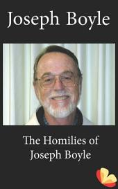 Homilies of Joseph Boyle: Homilies from the Trappists of St. Benedict's Monastery
