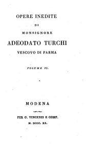 Opere inedite di monsignore Adeodato Turchi, vescovo di Parma. Volume 1. [-10.]: Volume 5