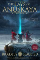 The Lays of Anuskaya - The Complete Trilogy: Omnibus Edition