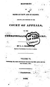 Reports of Civil and Criminal Cases Decided by the Court of Appeals of Kentucky, 1785-1951: Volume 6; Volume 29