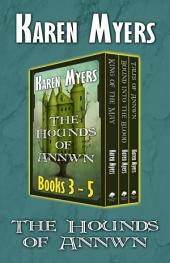 The Hounds of Annwn (3-5)