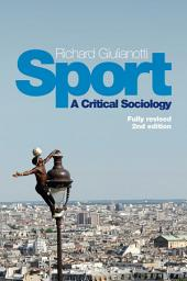 Sport: A Critical Sociology, Edition 2