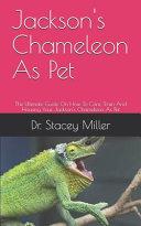 Jackson's Chameleon As Pet