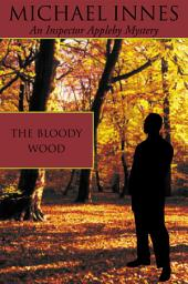 The Bloody Wood