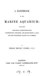 A handbook to the marine aquarium