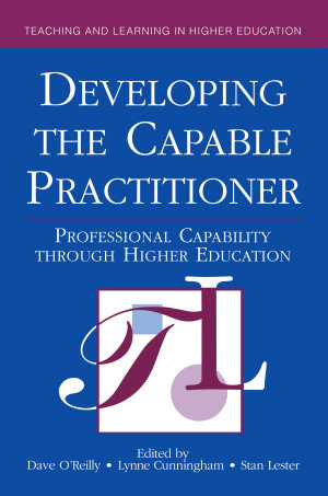 Developing the Capable Practitioner