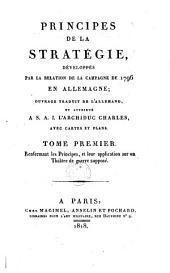 Principes de la stratégie: développés par la relation de la campagne de 1796 en Allemagne