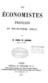Les économistes français du dix-huitième siècle