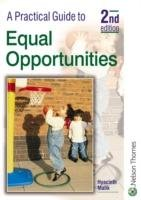 A Practical Guide to Equal Opportunities