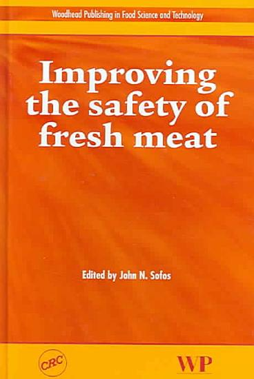 Improving the Safety of Fresh Meat PDF