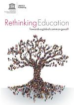 Rethinking education: towards a global common good?