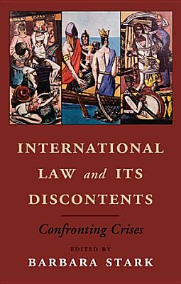 International Law and its Discontents