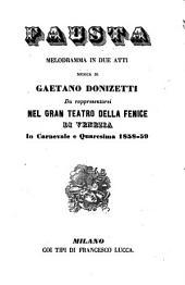 Fausta: melodramma in due atti : da rapprsentarsi nel Gran Teatro della Fenice di Venezia in carnevale e quaresima 1858 - 59