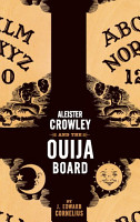 Aleister Crowley and the Ouija Board PDF