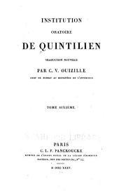 Institution oratioire de Quintilien: Volume6