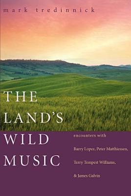 The Land s Wild Music