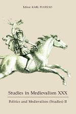 Studies in Medievalism XXX - Politics and Medievalism Studies (II)