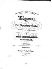 Lobgesang: eine Symphonie-Cantate nach Worten der heiligen Schrift ; op. 52