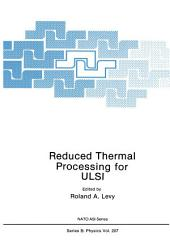 Reduced Thermal Processing for ULSI