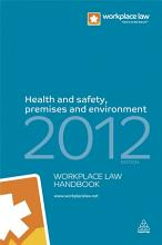 Health and Safety  Premises and Environment Handbook 2012 PDF