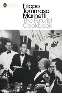 The Futurist Cookbook Book