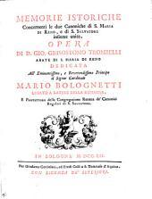 Memorie istoriche concernenti le due canoniche di S. Maria di Reno, e di S. Salvatore insieme unite