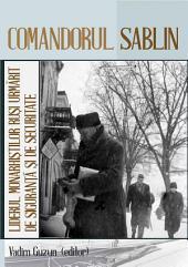 Comandorul Sablin. Liderul monarhiștilor ruși urmărit de Siguranță și de Securitate, 1926-1959