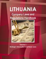 Lithuania Company Laws and Regulations Handbook Volume 1 Strategic Information and Basic Laws PDF
