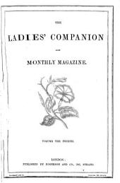 The Ladies' companion at home and abroad [afterw.] The Ladies' companion and monthly magazine, ed. by mrs. Loudon