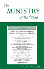 The Ministry of the Word, Vol. 25, No. 02