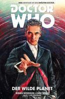 Doctor Who Der Zw  lfte Doctor Der Wilde Planet PDF