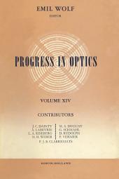 Progress in Optics: Volume 14