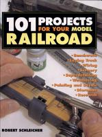 101 Projects for Your Model Railroad PDF