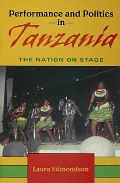 Performance and Politics in Tanzania PDF