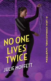 No One Lives Twice: A Grave Calling