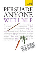 Persuade Anyone with NLP: Teach Yourself