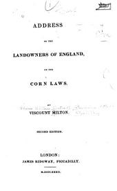 Address to the Landowners of England on the Corn Laws