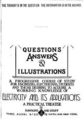 Hawkins Electrical Guide: Questions, Answers & Illustrations; a Progressive Course of Study for Engineers, Electricians, Students and Those Desiring to Acquire a Working Knowledge of Electricity and Its Applications; a Practical Treatise