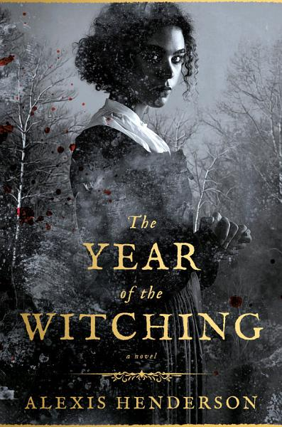 Download The Year of the Witching Book