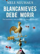 Blancanieves debe morir: (Taunus 1)