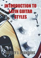 208: Introduction to Latin Guitar Styles