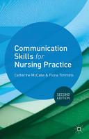 Communication Skills for Nursing Practice PDF