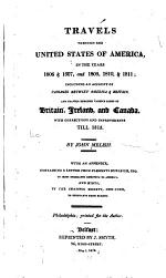 Travels Through the United States of America, in the Years 1806 & 1807, and 1809, 1810, & 1811