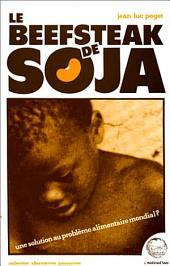 Le beefsteak de soja: Une solution au problème alimentaire mondial