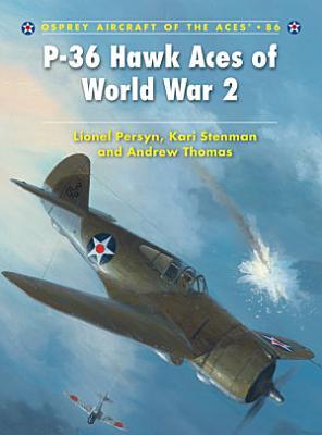 P 36 Hawk Aces of World War 2