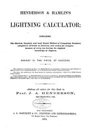 Henderson & Hamlin's Lightning Calculator: Containing the Shortest, Simplest, and Most Rapid Method of Computing Numbers, Adapted to All Kinds of Business ...