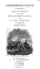Pappenheim en Tilly: episoden uit den Dertig Jarigen Oorlog, Volume 2