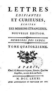 Lettres édifiantes et curieuses, écrites des missions étrangères: Mémoires des Indes