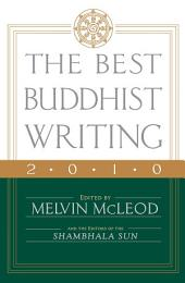 The Best Buddhist Writing 2010