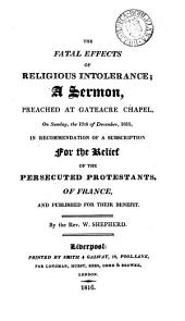 The fatal effects of religious intolerance; a sermon